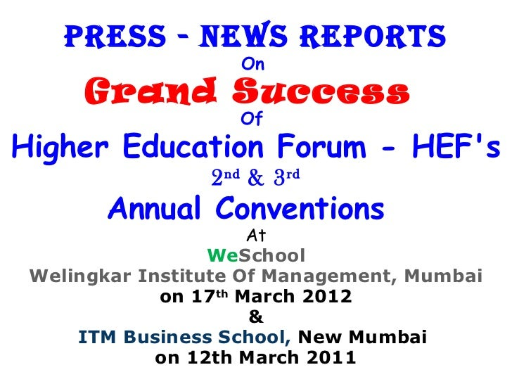 Press - News rePorts                    On      Grand Success                    OfHigher Education Forum - HEFs          ...