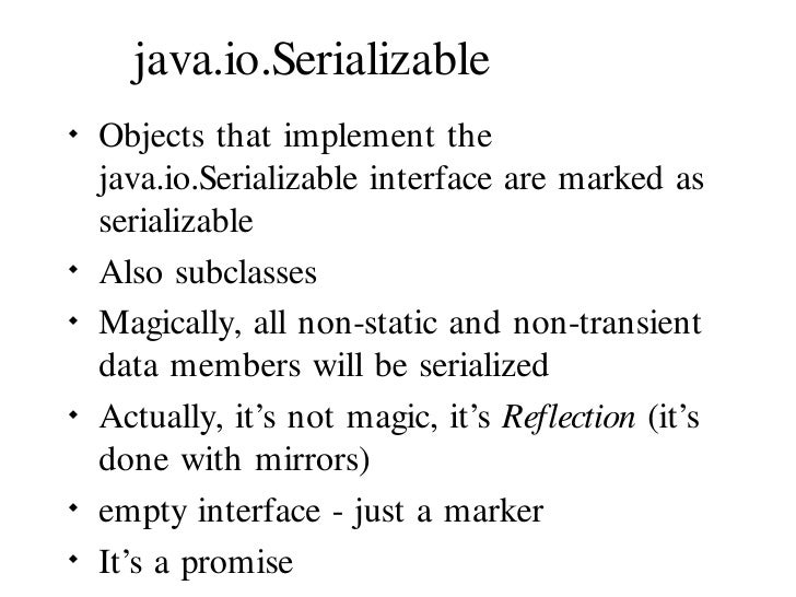 ... object with the old data; 32. java.io.
