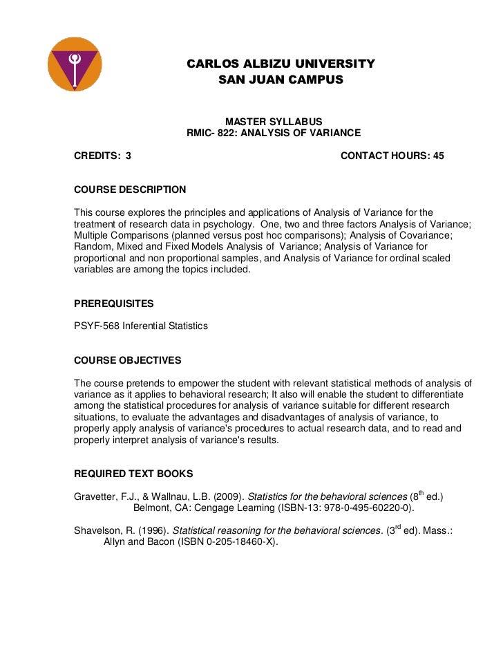 CARLOS ALBIZU UNIVERSITYSAN JUAN CAMPUS<br />MASTER SYLLABUS<br />RMIC- 822: ANALYSIS OF VARIANCE<br />CREDITS:  3CONTACT ...