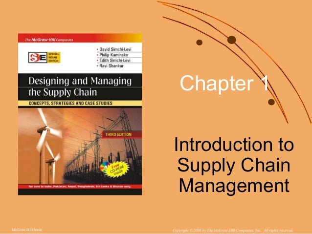 introduction to supply chain management Iii introduction to logistics [ab] a definition logistics is the art and science of management,  supply chain management changes in management and organization.