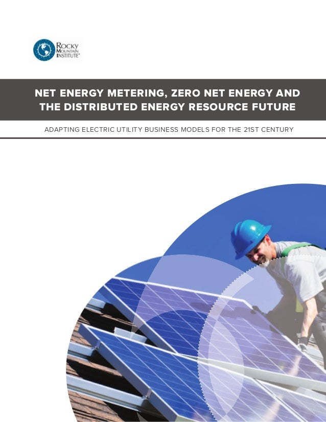 Net Energy Metering : Net energy metering zero and the distributed