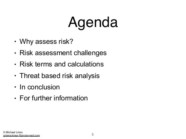 Threat Based Risk Assessment