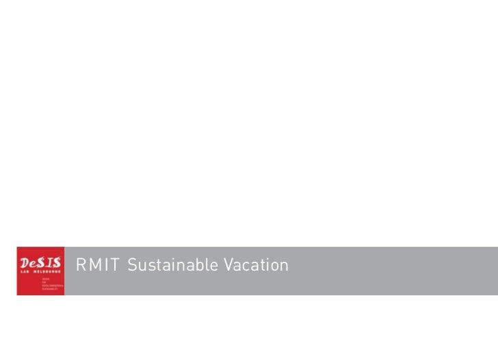 RMIT Sustainable Vacation