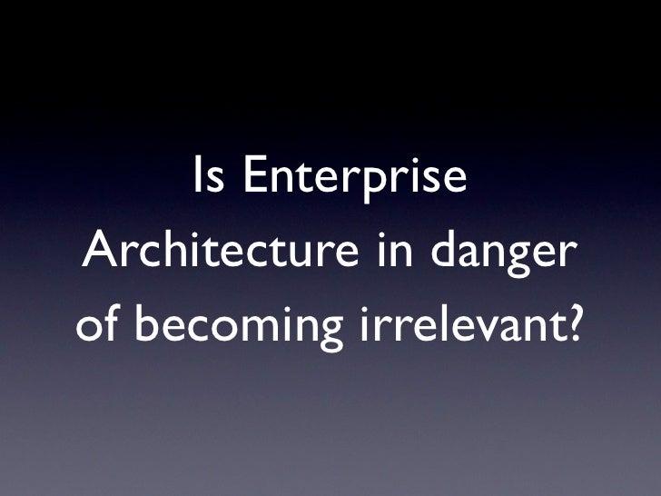 The Value of Enterprise Architecture Slide 2