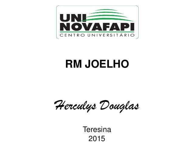 RM JOELHO Herculys Douglas Teresina 2015
