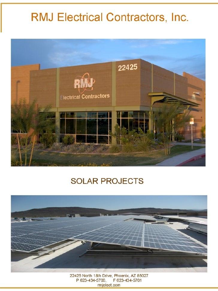 RMJ Electrical Contractors, Inc. 22425 North 18th Drive, Phoenix, AZ 85027 P 623-434-5700,  F 623-434-5701 rmjelect.com SO...