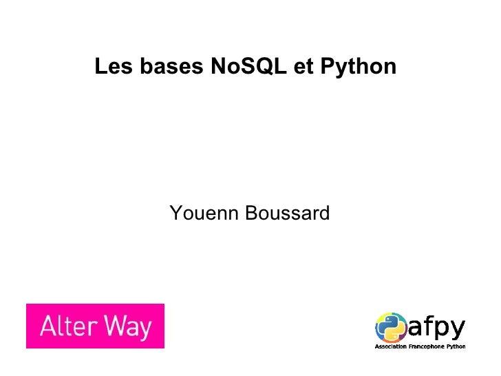 Les bases NoSQL et Python Youenn Boussard
