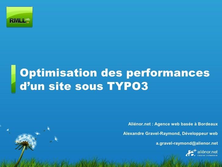 Optimisation des performances d'un site sous TYPO3                    Aliénor.net : Agence web basée à Bordeaux           ...