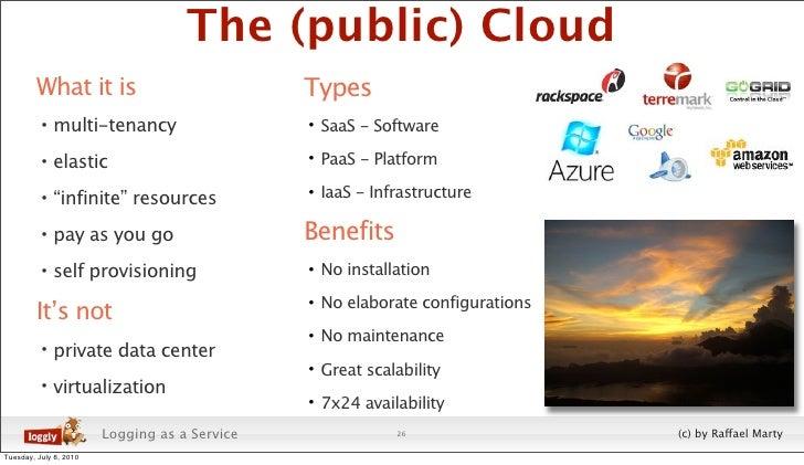 The (public) Cloud          What it is                            Types           • multi-tenancy                      • S...