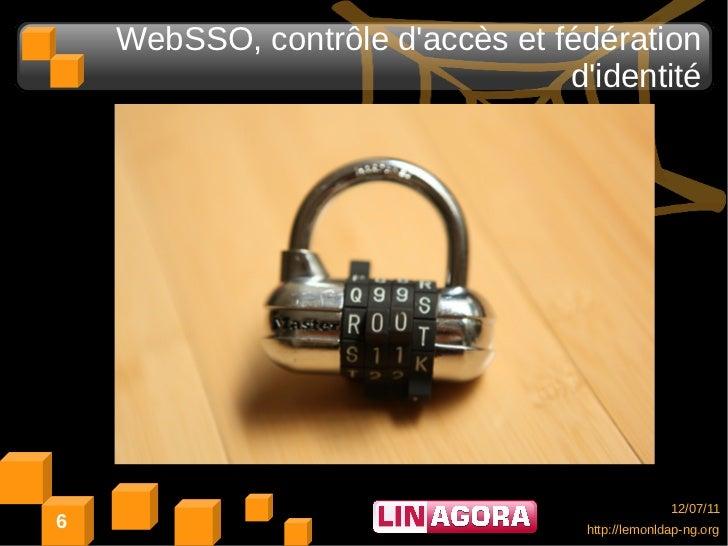 WebSSO, contrôle daccès et fédération                                 didentité                                           ...