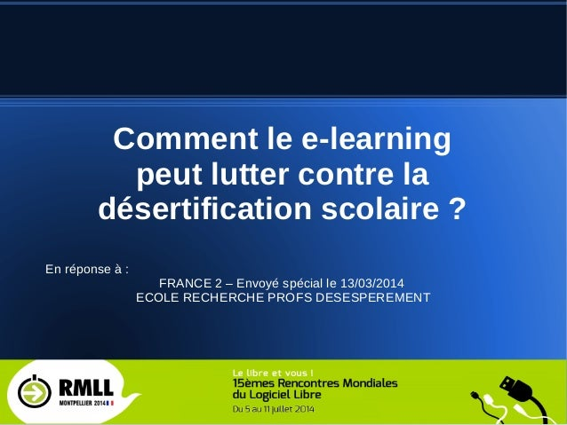F. Lenoble - geeZot 1 Comment le e-learning peut lutter contre la désertification scolaire ? En réponse à : FRANCE 2 – Env...