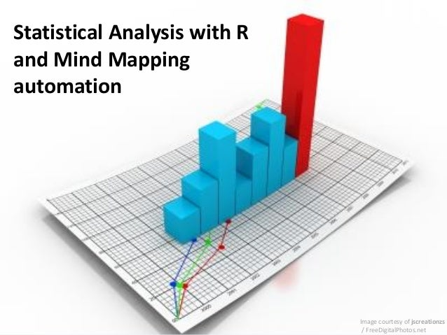 Statistical Analysis with R and Mind Mapping automation  Image courtesy of jscreationzs / FreeDigitalPhotos.net