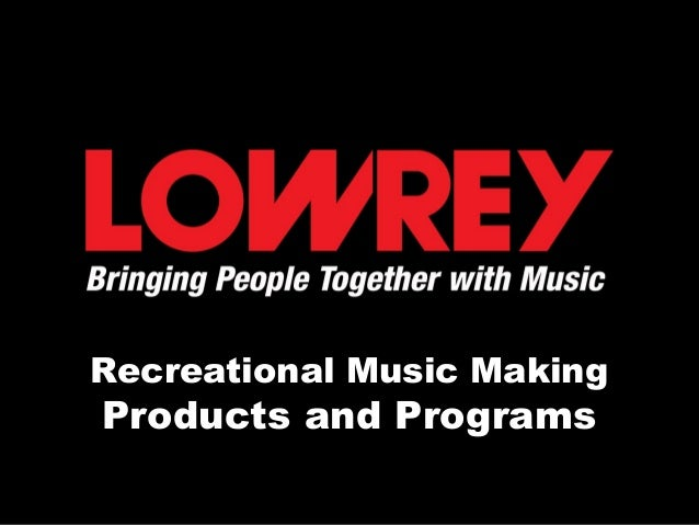 Recreational Music Making Products and Programs