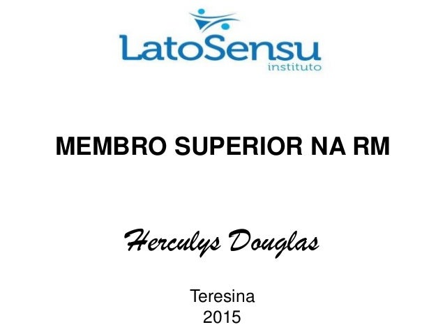 MEMBRO SUPERIOR NA RM Herculys Douglas Teresina 2015