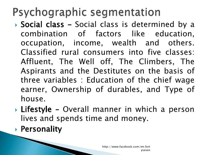    Social class – Social class is determined by a    combination of factors like education,    occupation, income, wealth...