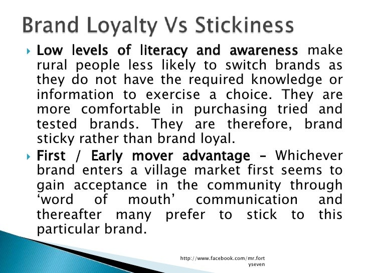   Low levels of literacy and awareness make    rural people less likely to switch brands as    they do not have the requ...