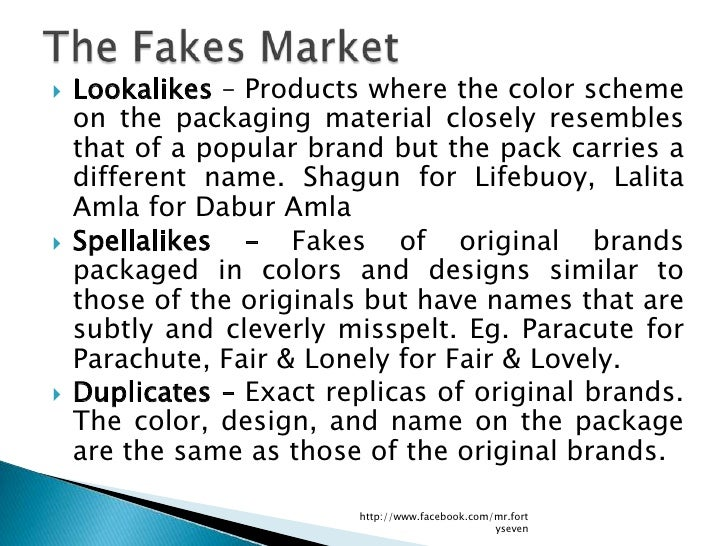    Lookalikes – Products where the color scheme    on the packaging material closely resembles    that of a popular brand...