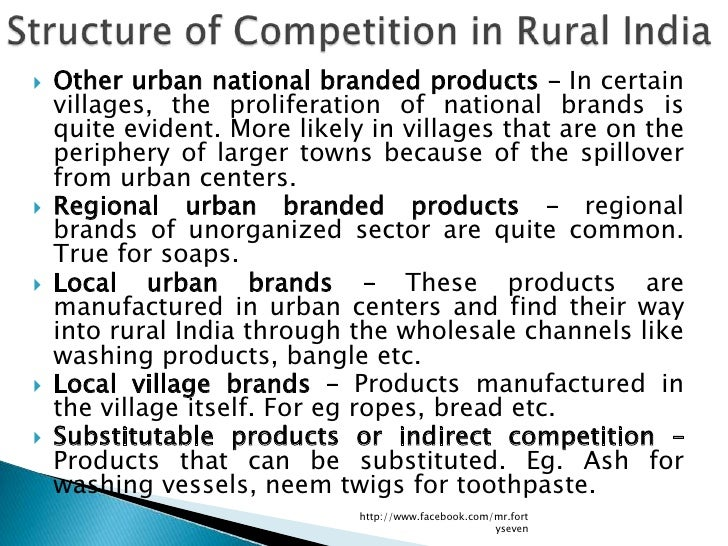   Other urban national branded products – In certain    villages, the proliferation of national brands is    quite evide...