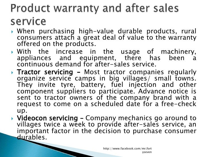    When purchasing high-value durable products, rural    consumers attach a great deal of value to the warranty    offere...