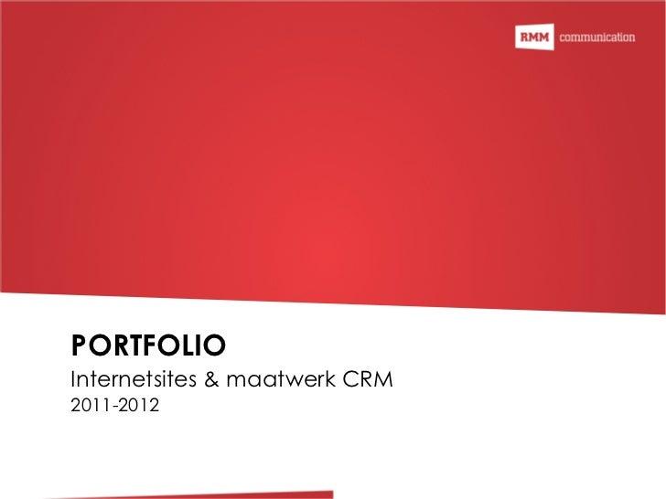 PORTFOLIO Internetsites & maatwerk CRM 2011-2012