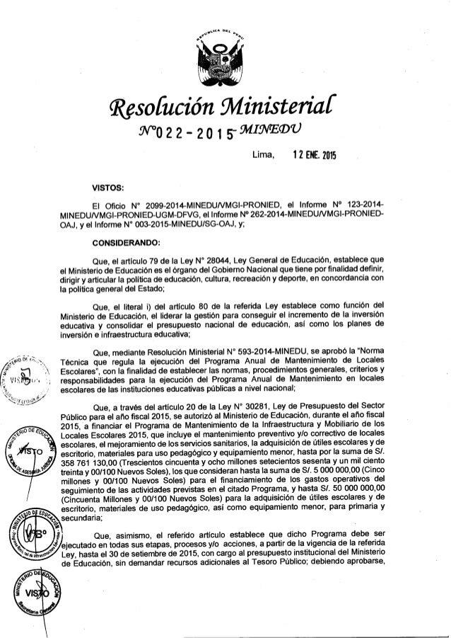 """Resoíución fll/ linisteriaf W°o22 - 2o 1 59419549""""  Lima,  1 Z ENE.  2015  VISTOS:   El Oficio N° 2099-2014-MINEDUNMGI-PRONI..."""