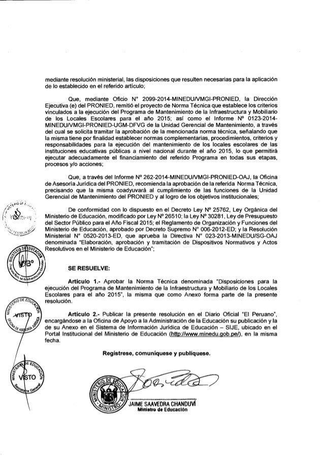 Rm n° 022 2015-minedu norma técnica denominada disposiciones para la ejecución del programa de mantenimiento de la infraestructura y mobiliario de los locales escolares para el año 2015 Slide 2