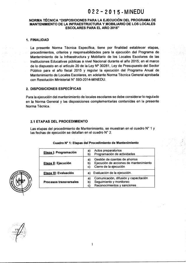 Rm n° 022 2015-minedu norma técnica denominada disposiciones para la ejecución del programa de mantenimiento de la infraestructura y mobiliario de los locales escolares para el año 2015 Slide 3
