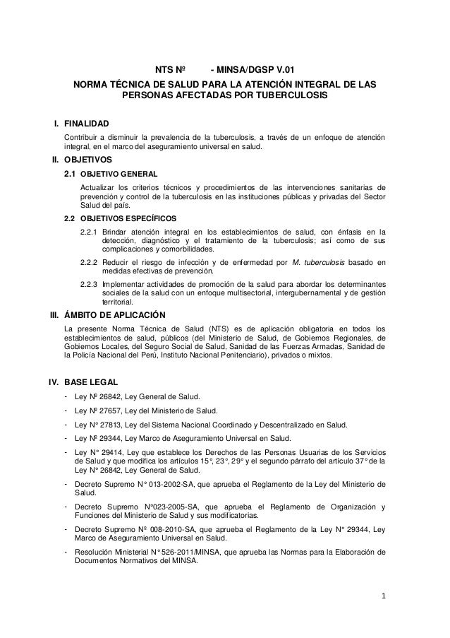 NTS Nº  - MINSA/DGSP V.01  NORMA TÉCNICA DE SALUD PARA LA ATENCIÓN INTEGRAL DE LAS PERSONAS AFECTADAS POR TUBERCULOSIS I. ...