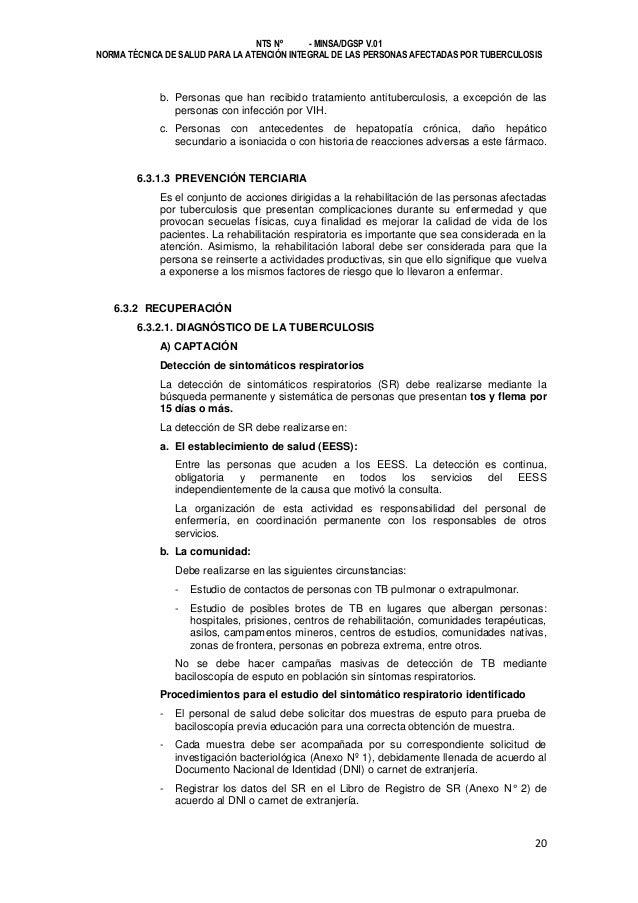 NTS Nº - MINSA/DGSP V.01 NORMA TÉCNICA DE SALUD PARA LA ATENCIÓN INTEGRAL DE LAS PERSONAS AFECTADAS POR TUBERCULOSIS  b. P...