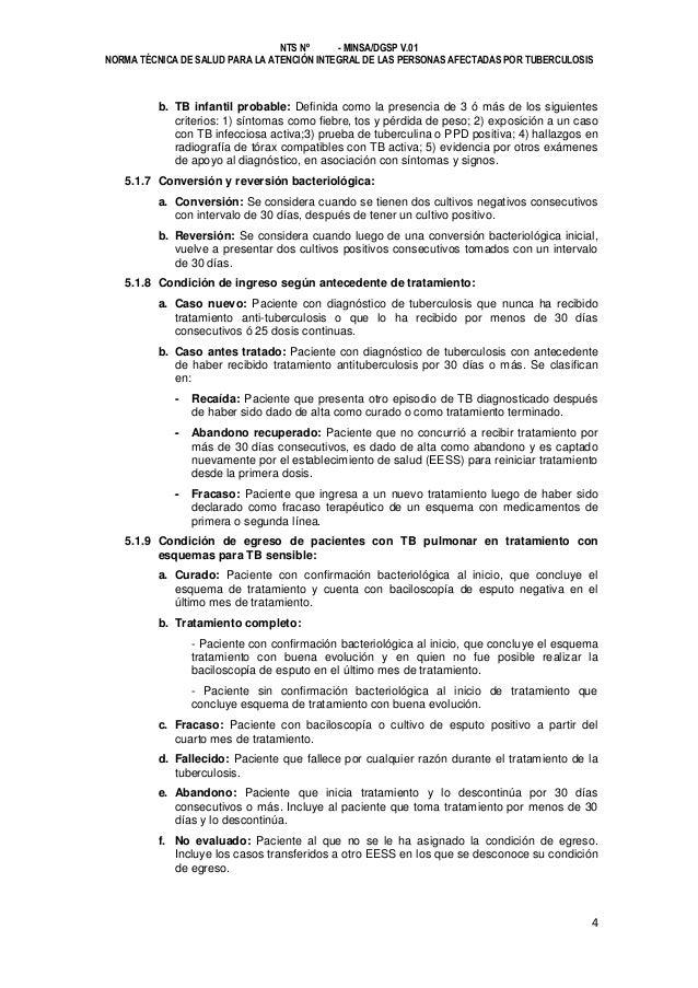 NTS Nº - MINSA/DGSP V.01 NORMA TÉCNICA DE SALUD PARA LA ATENCIÓN INTEGRAL DE LAS PERSONAS AFECTADAS POR TUBERCULOSIS  b. T...