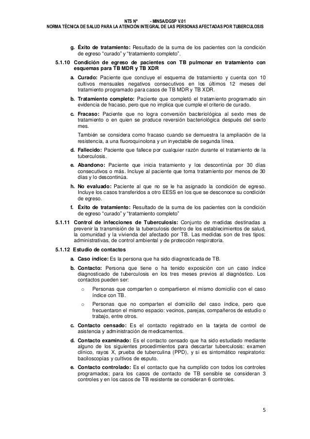 NTS Nº - MINSA/DGSP V.01 NORMA TÉCNICA DE SALUD PARA LA ATENCIÓN INTEGRAL DE LAS PERSONAS AFECTADAS POR TUBERCULOSIS  g. É...