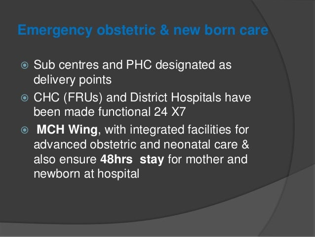 Emergency obstetric & new born care  Multi skilling of doctors in public health system: - 8week training programme of MBB...