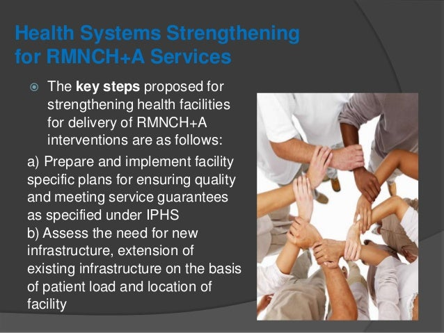 Health Systems Strengthening for RMNCH+A Services c) Equip health facilities to support forty-eight- hour stay of mother a...