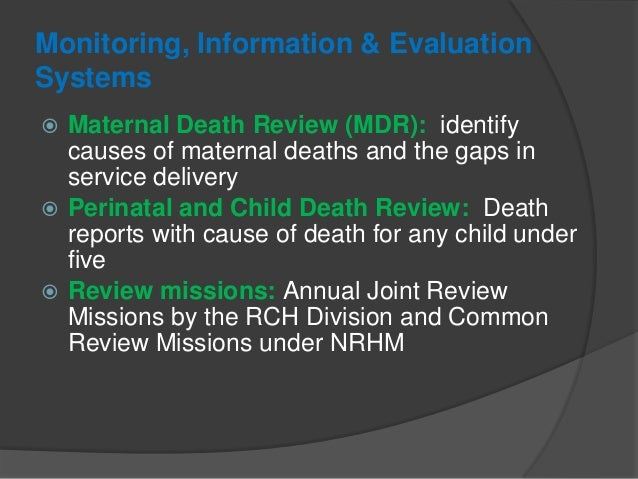 Monitoring, Information & Evaluation Systems  Health Management Information System (HMIS) based monitoring and review: Fo...
