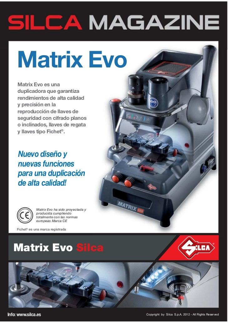 Matrix Evo     Matrix Evo es una     duplicadora que garantiza     rendimientos de alta calidad     y precisión en la     ...