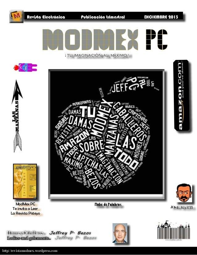 http://revistamodmex.wordpress.com ¡ TU IMAGINACIÓN AL MÁXIMO ! Revista Electrónica Publicación trimestral DICIEMBRE 2013 ...