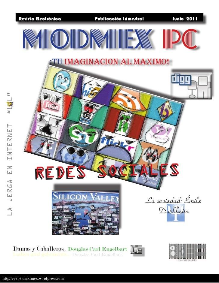 Revista Electrónica           Publicación trimestral           Junio 2011          MODMEX PC                          ¡TU ...