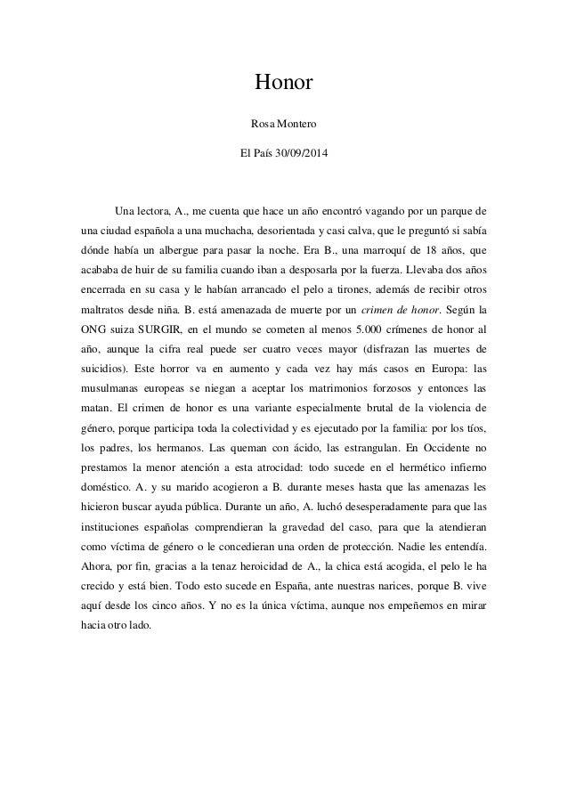 Honor  Rosa Montero  El País 30/09/2014  Una lectora, A., me cuenta que hace un año encontró vagando por un parque de una ...