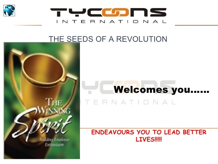 Welcomes you…… ENDEAVOURS YOU TO LEAD BETTER LIVES!!!!! THE SEEDS OF A REVOLUTION