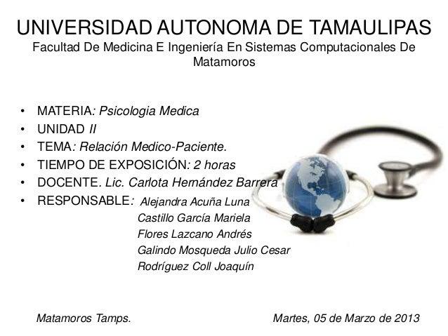 UNIVERSIDAD AUTONOMA DE TAMAULIPAS    Facultad De Medicina E Ingeniería En Sistemas Computacionales De                    ...