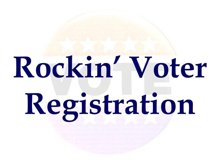 Rockin' Voter Registration