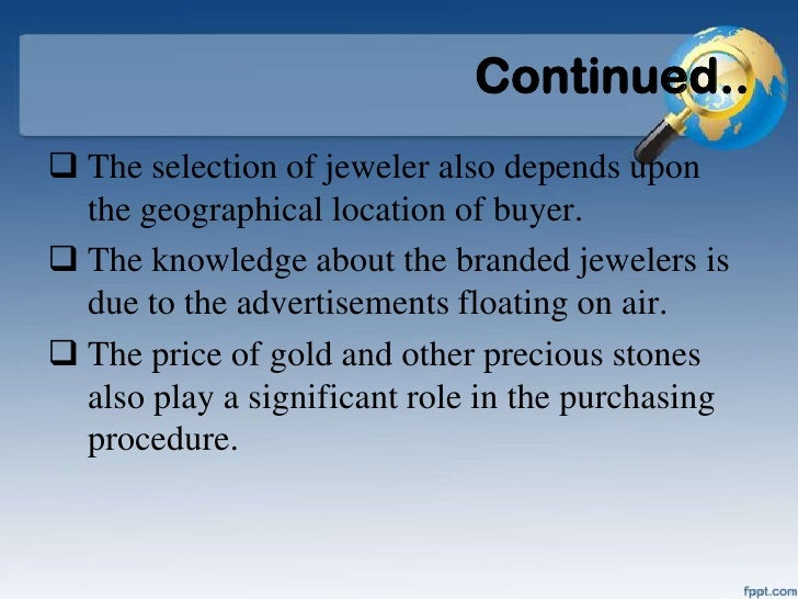consumer behaviour towards branded jewellery Shodhganga: a reservoir of indian  consumer buying behaviour with regard to branded and traditional jewellery with  consumer, buying, behavior, branded,.