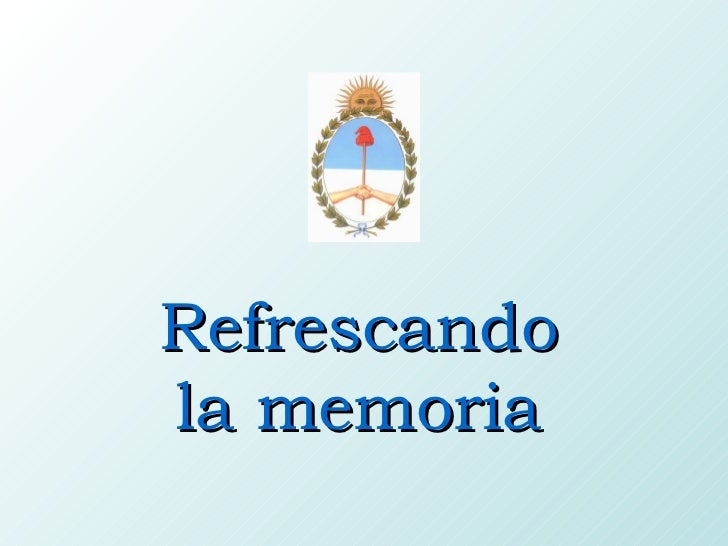 Refrescando la memoria