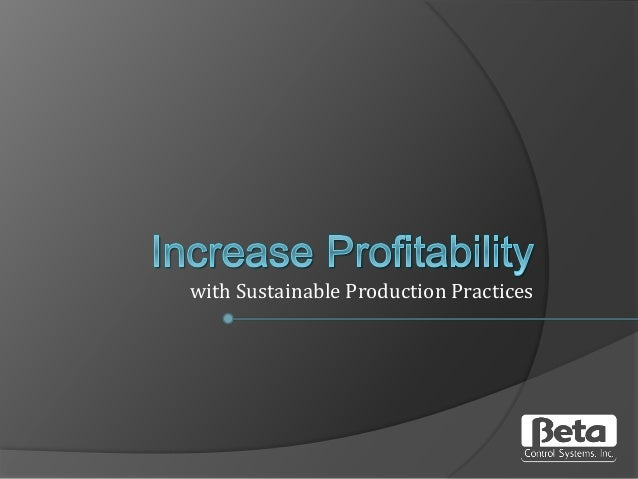 with Sustainable Production Practices