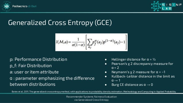 Recommender Systems Fairness Evaluation via Generalized Cross Entropy Generalized Cross Entropy (GCE) p: Performance Distr...