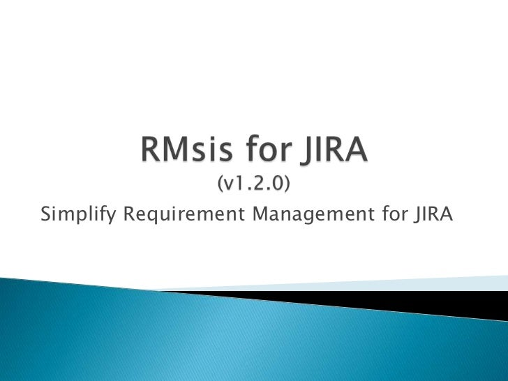 RMsis for JIRA(v1.2.0)<br />Simplify Requirement Management for JIRA<br />