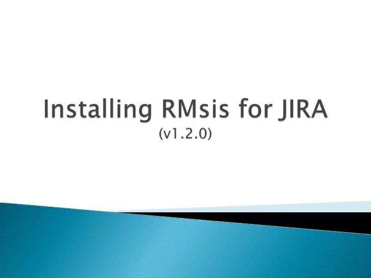 Installing RMsis for JIRA(v1.2.0)<br />
