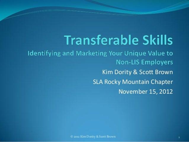 Kim Dority & Scott Brown               SLA Rocky Mountain Chapter                       November 15, 2012© 2012 Kim Dority...