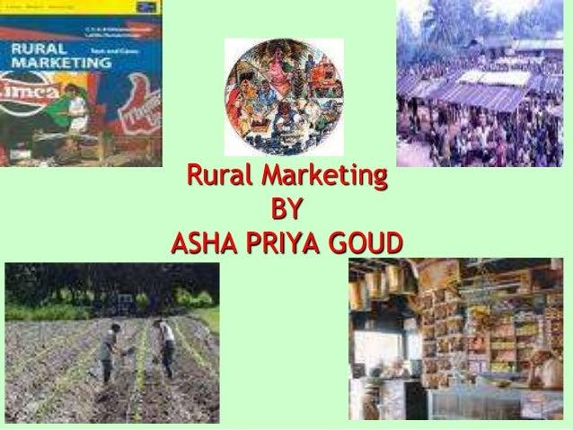Rural Marketing BY ASHA PRIYA GOUD