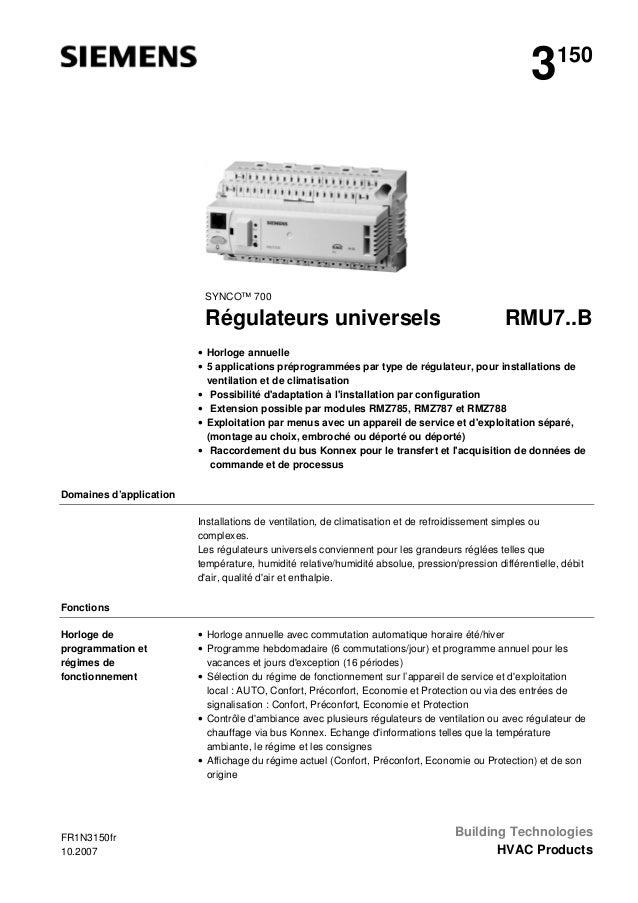 3  150  SYNCO™ 700  Régulateurs universels  RMU7..B  • Horloge annuelle • 5 applications préprogrammées par type de régula...